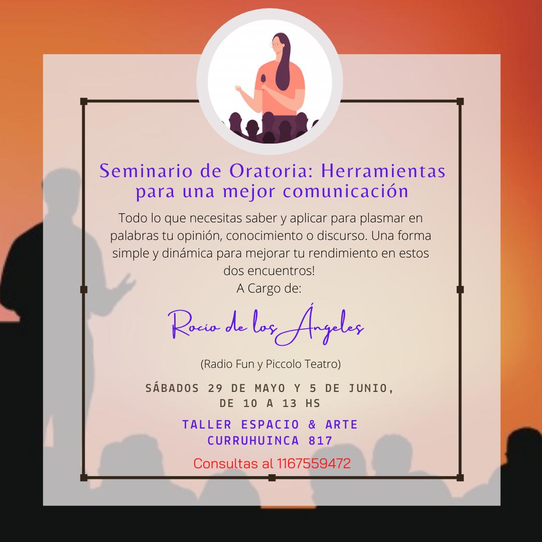 Seminario de Oratoria Herramientas para una mejor comunicación (1)